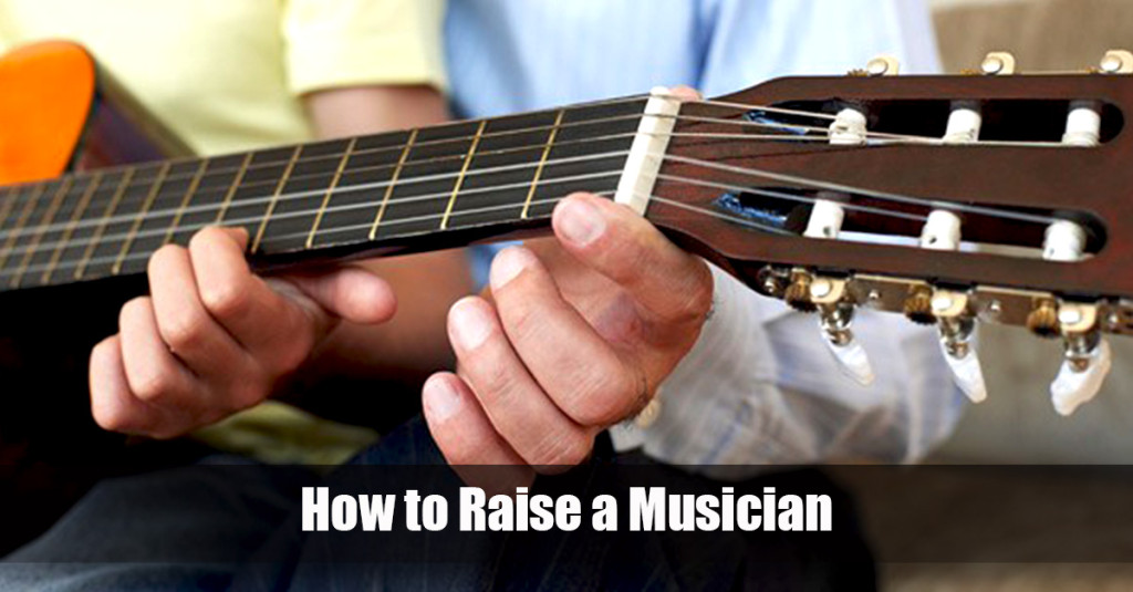 how to raise a musician dad helps child play guitar