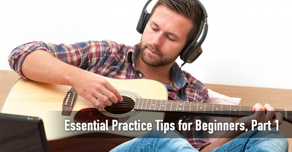 Essential Practice Tips for Beginners