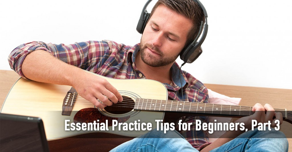 Essential Practice Tips for Beginning Guitarists
